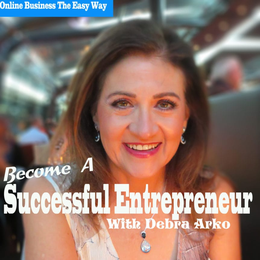 Successful Entrepreneur - Debra Arko