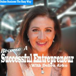 Successful Entrepreneur Podcast | Debra Arko